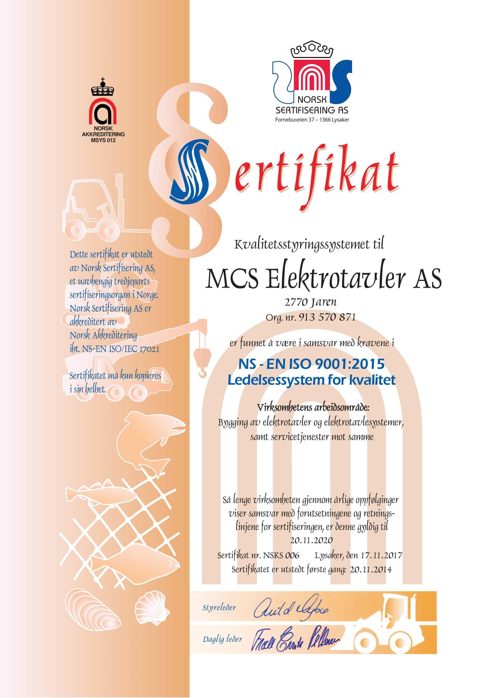 9255217c Vårt NS-EN ISO 9001:2015 sertifikat:
